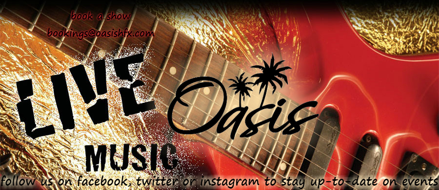 LIVE MUSIC AT OASIS